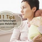 11 Tips Tangani Kemurungan Selepas Bersalin Agar Tidak Meroyan