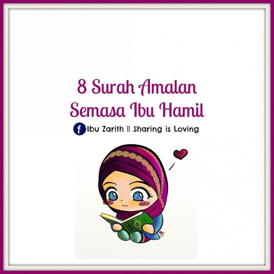 8 Surah Amalan Semasa Mengandung Mengikut Islam | Diari ...